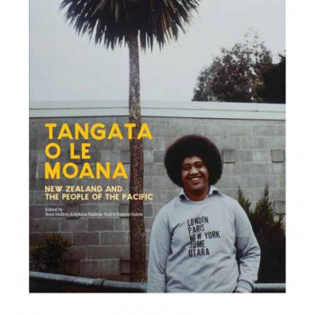 Tangata O Le Moana : New Zealand & the People of the Pacific