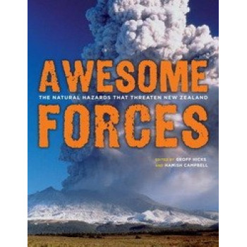 Awesome Forces: The Natural Hazards That Threaten New Zealand