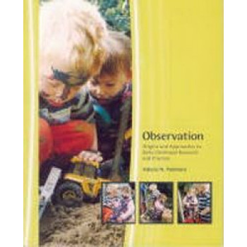 Observation : Origins & Approaches to Early Childhood Research & Practice
