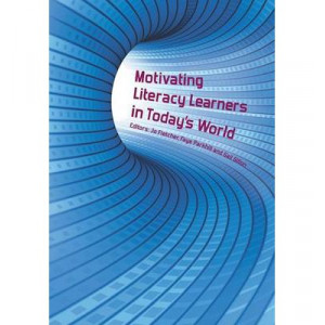 Motivating Literacy Learners in Today's World