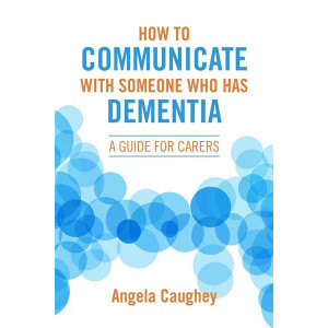 How To Communicate Someone With Dementia