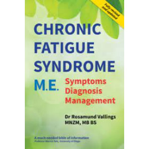 Chronic Fatigue Syndrome M E - Revised Edition 2021