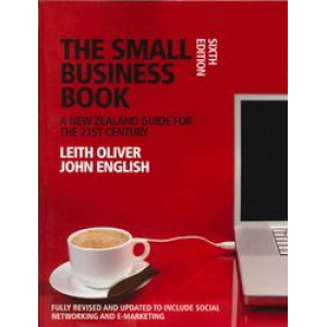 Small Business Book:  New Zealand Guide for the 21st Century