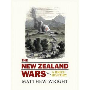 New Zealand Wars: A Brief History