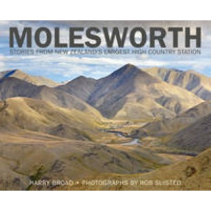 Molesworth : Stories from New Zealand's Largest High Country Station