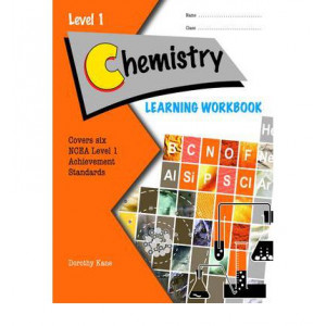 Chemistry Learning Workbook : NCEA Level 1