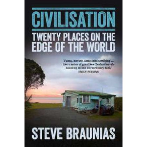 Civilisation : Twenty Places at the Edge of the World
