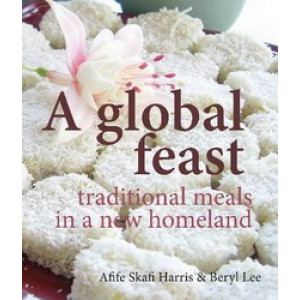 Global Feast : Traditional Meals in a New Homeland