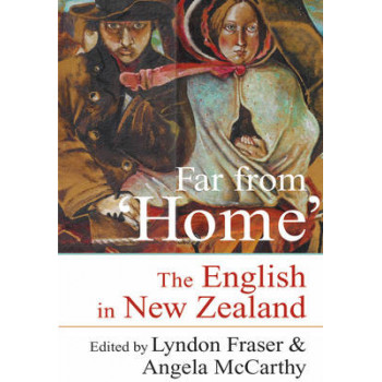 Far from 'Home': The English in New Zealand