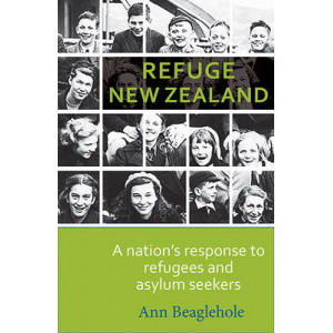 Refuge in New Zealand: A Nation's Response to Refugees and Asylum Seekers