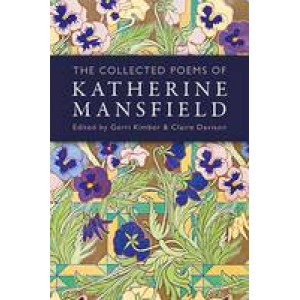 Collected Poems of Katherine Mansfield