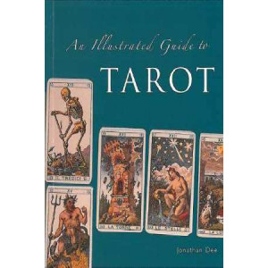 An Illustrated Guide to Tarot