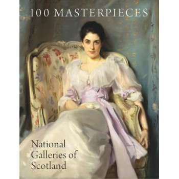 100 Masterpieces from the National Galleries of Scotland
