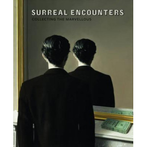 Surreal Encounters: Collecting the Marvellous