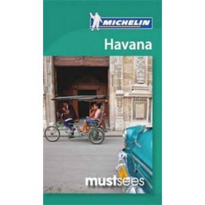 Havana: Must Sees Guide
