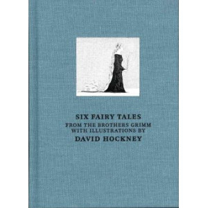 Six Fairy Tales from the Brothers Grimm: With Illustrations by David Hockney
