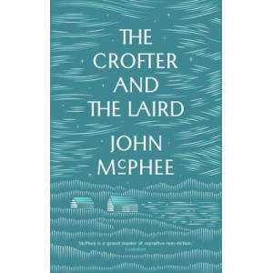 Crofter and the Laird: Life on an Hebridean Island