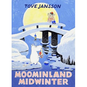 Moominland Midwinter: Special Collectors' Edition