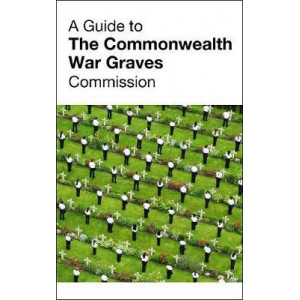 Guide to The Commonwealth War Graves Commission