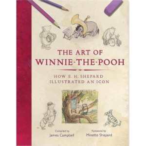 Art of Winnie-the-Pooh: How E. H. Shepard Illustrated an Icon