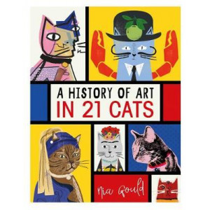 History of Art in 21 Cats: From the Old Masters to the Modernists, the Moggy as Muse: an illustrated guide
