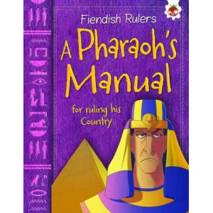 A Pharaoh's Manual for Ruling His Country: Fiendish Rulers