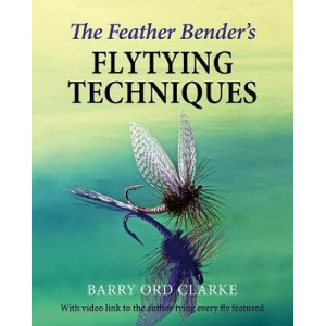 Feather Bender's Flytying Techniques, The