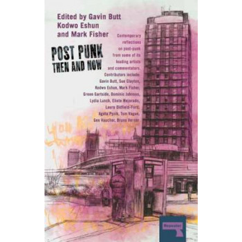 Post-Punk Then and Now