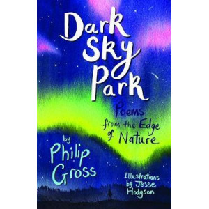 Dark Sky Park: Poems from the Edge of Nature