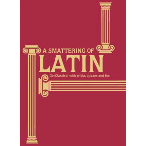 Smattering of Latin: Get Classical with Trivia, Quizzes and Fun
