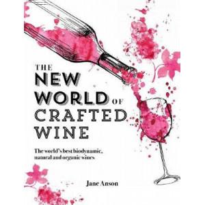 Wine Revolution: The World's Best Organic, Biodynamic and Craft Wines