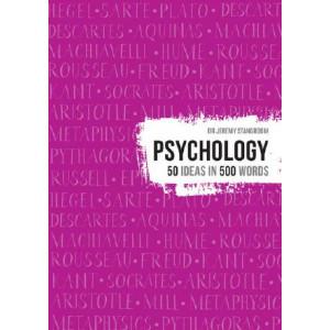 Psychology: 50 ideas in 500 words