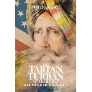 Tartan Turban: In Search of Alexander Gardner