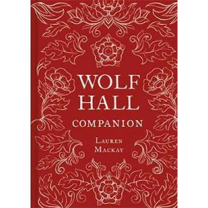 Wolf Hall Companion