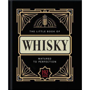 Little Book of Whisky: Matured to Perfection, The