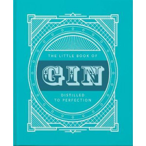Little Book of Gin: Distilled to Perfection, The
