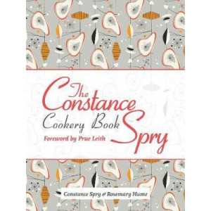 Constance Spry Cookery Book, The