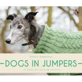 Dogs in Jumpers: 12 practical knitting projects