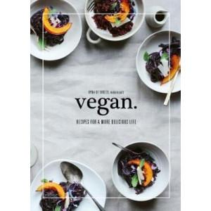 Vegan: Recipes for a more delicious life