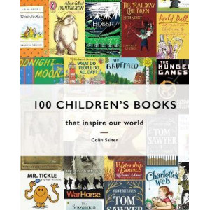 100 Children's Books: that inspire our world