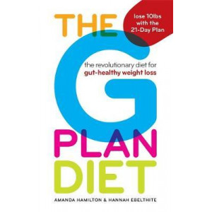 G Plan Diet: The revolutionary diet for gut-healthy weight loss