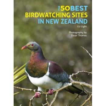 50 Best Birdwatching Sites In New Zealand, The