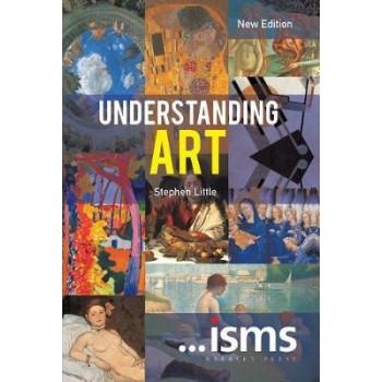 ...isms: Unerstanding Art