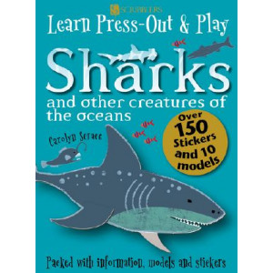 Learn, Press-Out and Play Sharks and other Creatures of the Oceans