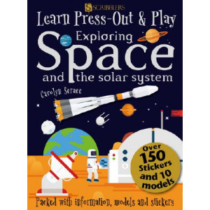 Learn, Press-Out and Play Exploring Space and the Solar System