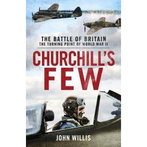 Churchill's Few: The Battle of Britain