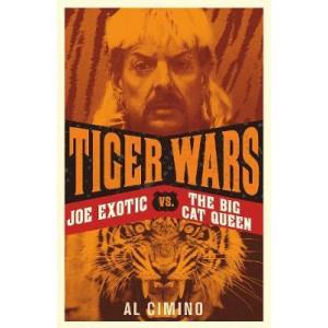 Tiger Wars: Joe Exotic vs. The Big Cat Queen