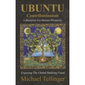 UBUNTU Contributionism: A Blueprint for Human Prosperity