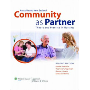 Community as Partner: Theory and Practice in Nursing (Australasian Edition)