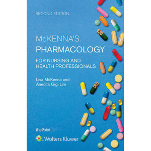 McKenna's Pharmacology for Nursing and Health Professionals 2E
